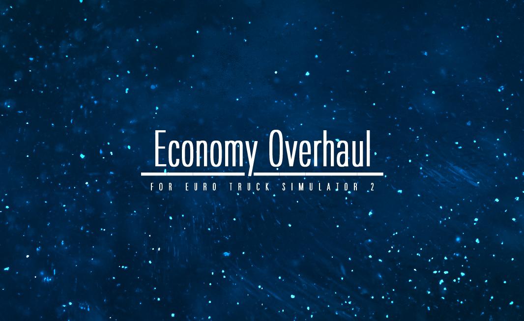 Economy Overhaul and beyond.